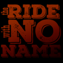 The Ride With No Name